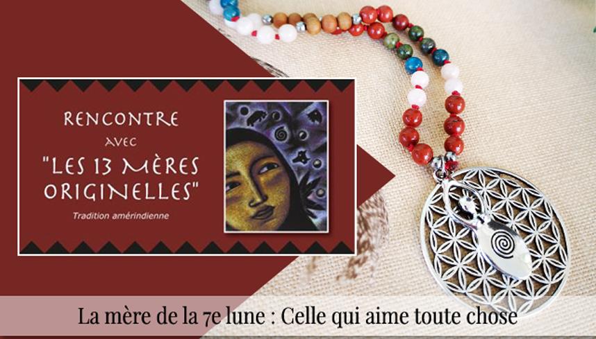 Les 13 mères originelles – Juillet : la Mère de la 7e lune